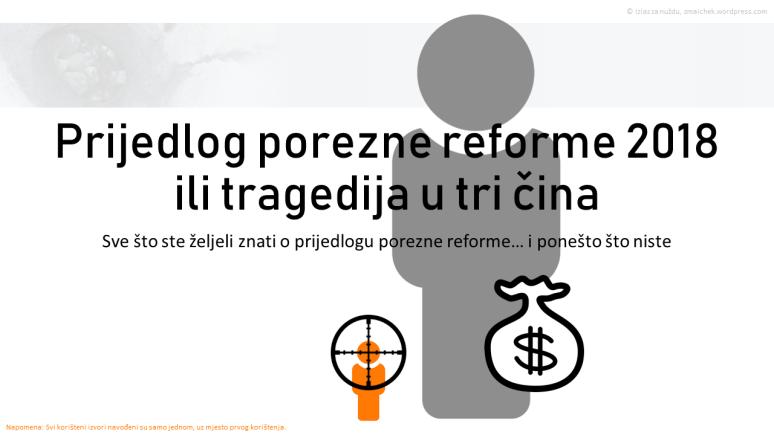 Prijedlog porezne reforme ili tragedija u tri čina